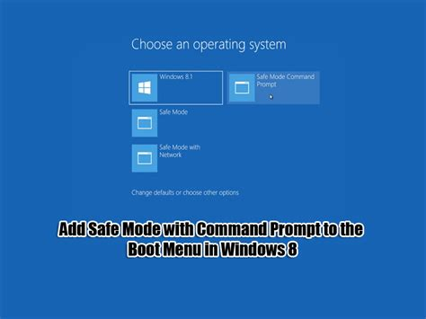 Add Safe Mode with Command Prompt to the Boot Menu in